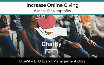 Increase Online Giving: 6 Ideas for Nonprofits