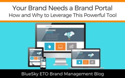 Your Brand Needs a Brand Portal: Here's Why